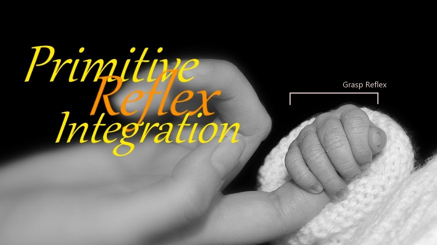 Parenting Talk: Importance of Primitive Reflex Integration for Effective Learning