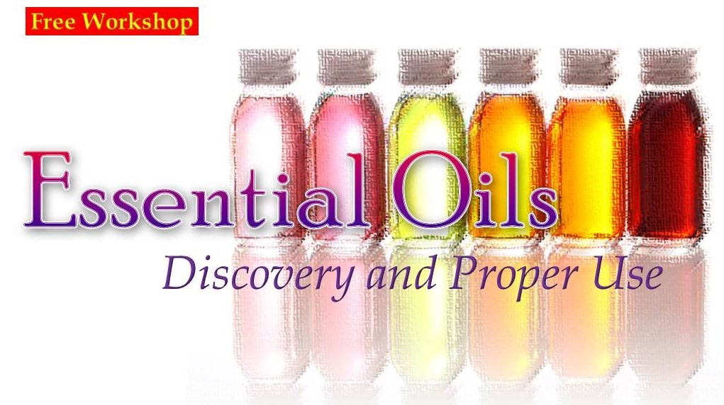 Essential Oils Proper Use – FREE Public Workshop (6-Oct, Sat.)